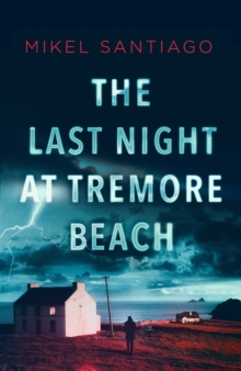 The Last Night at Tremore Beach, Hardback Book