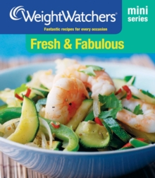 Weight Watchers Mini Series: Fresh and Fabulous, EPUB eBook