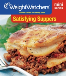 Weight Watchers Mini Series: Satisfying Suppers, EPUB eBook
