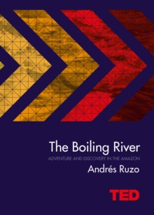 The Boiling River, Hardback Book