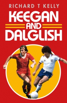 Keegan and Dalglish, Paperback Book