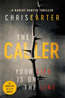The Caller : THE #1 ROBERT HUNTER BESTSELLER, Hardback Book