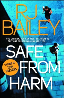 Safe From Harm : The first fast-paced, unputdownable action thriller featuring bodyguard extraordinaire Sam Wylde, EPUB eBook