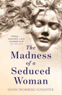 The Madness of a Seduced Woman, Paperback Book