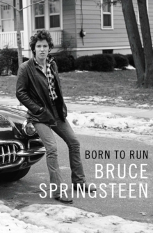 Born to Run, Hardback Book