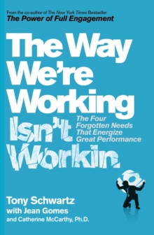 The Way We're Working isn't Working, Paperback Book