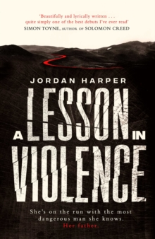 A Lesson in Violence, Hardback Book