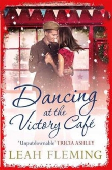Dancing at the Victory Cafe, Paperback Book
