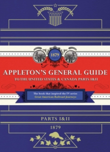 Appleton's Railway Guide to the USA and Canada, Hardback Book