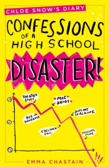 Chloe Snow's Diary: Confessions of a High School Disaster, Paperback Book