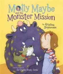 Molly Maybe and the Monster Mission, Paperback Book