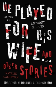 He Played for His Wife and Other Stories, Hardback Book