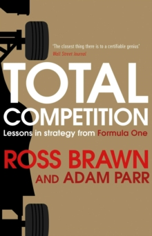 Total Competition : Lessons in Strategy from Formula One, Paperback Book