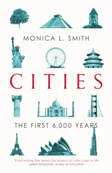 Cities : The First 6,000 Years, Hardback Book