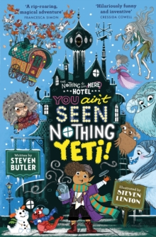 You Ain't Seen Nothing Yeti!, Paperback / softback Book