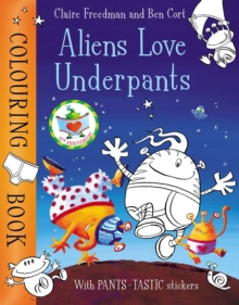 Aliens Love Underpants Colouring Book, Paperback / softback Book