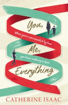 You Me Everything : an uplifting and engrossing novel of family, secrets and reunions, set in the South of France, Hardback Book