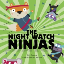 The Night Watch Ninjas, Paperback / softback Book