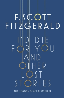 I'd Die for You: And Other Lost Stories, Paperback Book