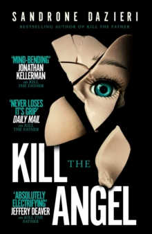 Kill the Angel, Hardback Book