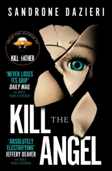 Kill the Angel, Paperback / softback Book