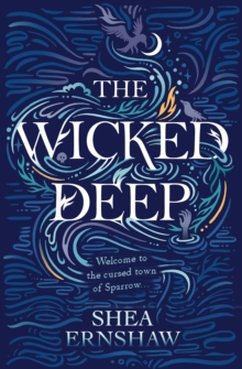 The Wicked Deep, Paperback Book