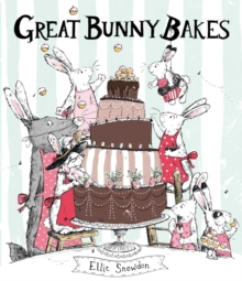Great Bunny Bakes, Hardback Book