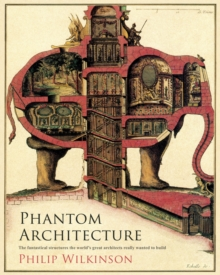 Phantom Architecture, Hardback Book