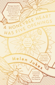 A Honeybee Heart Has Five Openings, EPUB eBook