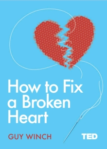 How to Fix a Broken Heart, Hardback Book