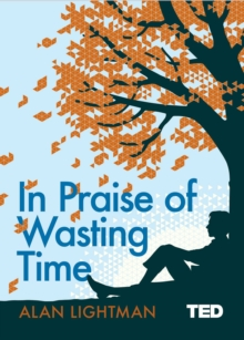 In Praise of Wasting Time, EPUB eBook