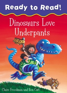 Dinosaurs Love Underpants Ready to Read, Paperback Book