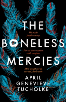 The Boneless Mercies, Paperback / softback Book