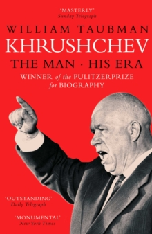 Khrushchev : The Man And His Era, Hardback Book