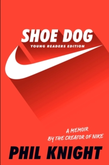 Shoe Dog (Young Readers Edition), Hardback Book