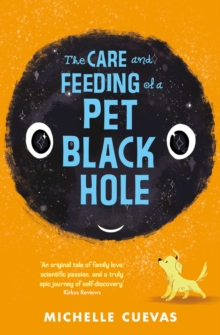 The Care and Feeding of a Pet Black Hole, Paperback Book