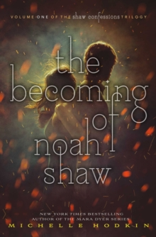 The Becoming of Noah Shaw, Paperback Book