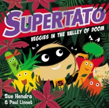 Supertato Veggies in the Valley of Doom, Paperback / softback Book