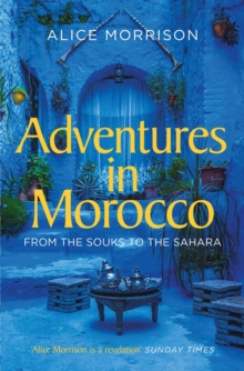 My 1001 Nights : Tales and Adventures from Morocco, EPUB eBook
