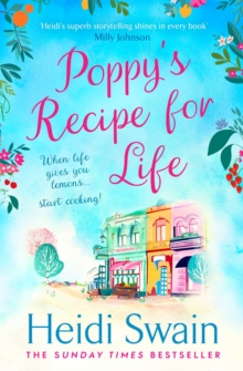 Poppy's Recipe for Life : Treat yourself to the gloriously uplifting new book from the Sunday Times bestselling author!, EPUB eBook