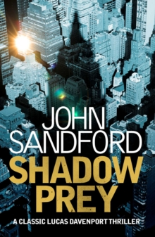 Shadow Prey : Lucas Davenport 2, EPUB eBook