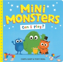 Mini Monsters: Can I Play?, Paperback / softback Book