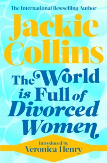 The World is Full of Divorced Women, Paperback / softback Book