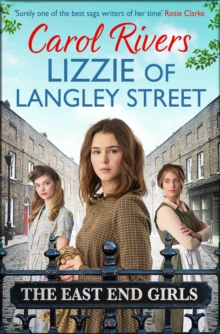 Lizzie of Langley Street : the perfect wartime family saga, set in the East End of London, Paperback / softback Book