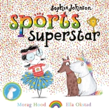 Sophie Johnson: Sports Superstar, Hardback Book