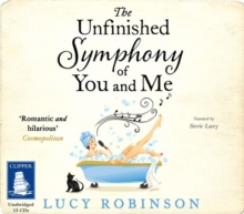 The Unfinished Symphony of You and Me, CD-Audio Book