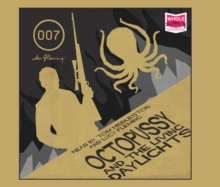 Octopussy and the Living Daylights and Other Stories, CD-Audio Book