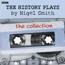 The History Plays : Five BBC Radio 4 dramas, eAudiobook MP3 eaudioBook