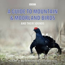A Guide to Mountain and Moorland Birds and Their Sounds, CD-Audio Book