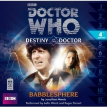 Doctor Who: Babblesphere (Destiny of the Doctor 4), CD-Audio Book